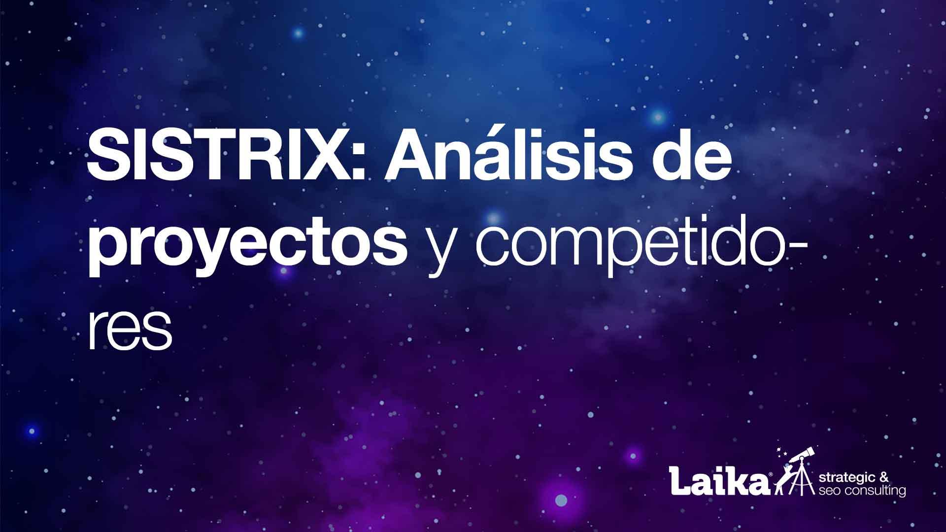 Sistrix: Análisis de proyectos y competidores
