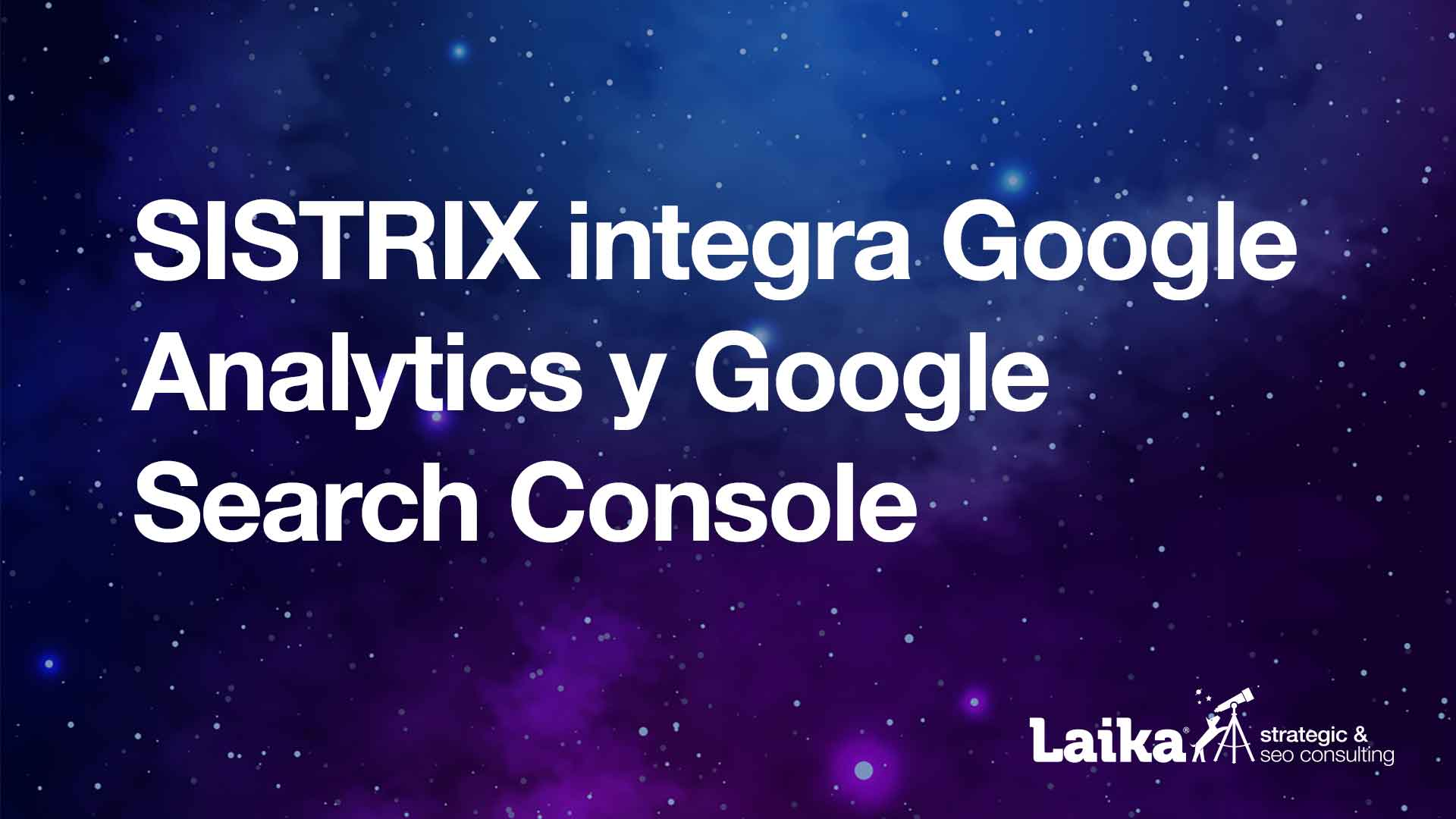 Sistrix integra Analytics y Search Console