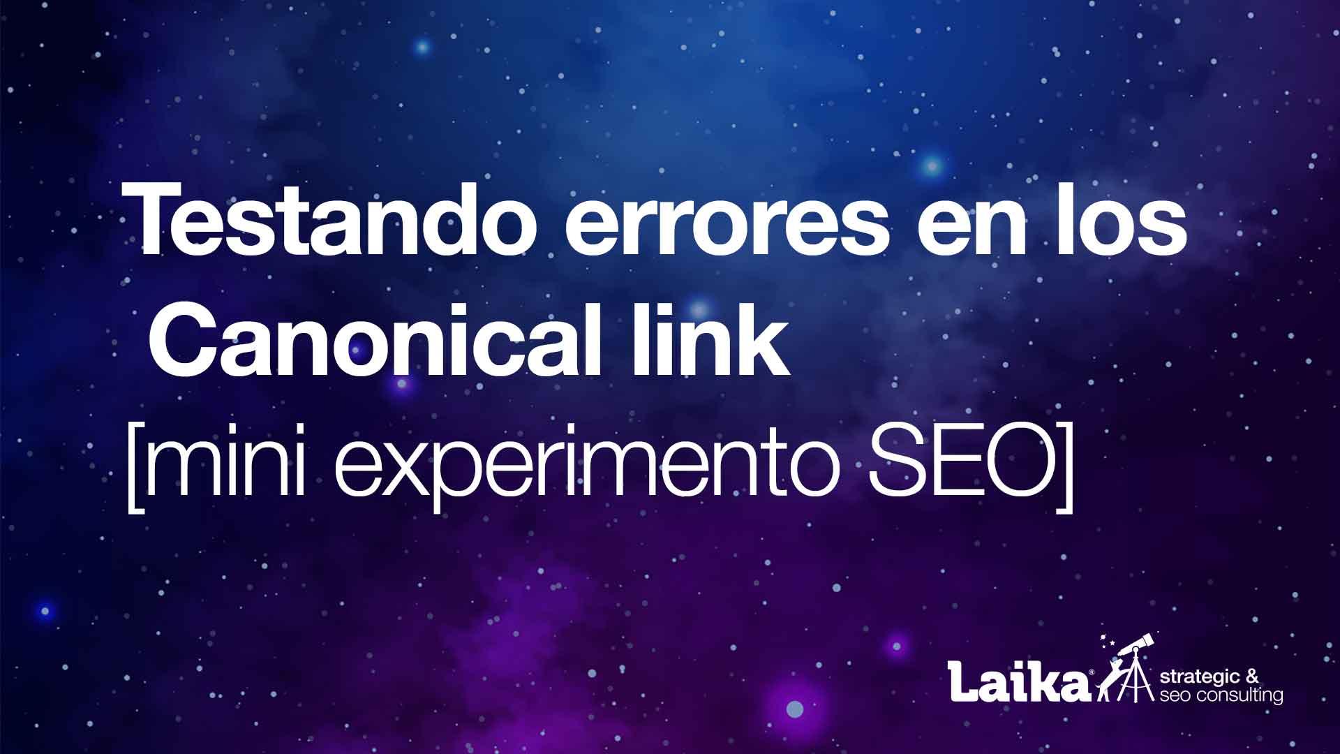 Errores con Canonical link [mini test]
